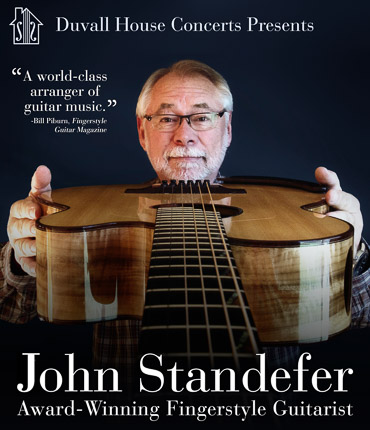 June 25th we'll present John Standefer, a widely-acclaimed fingerstyle guitarist whose musical taste, precision, and diverse repertoire will dazzle you!